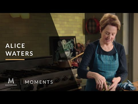 Alice Waters: Wake up Your Olives | MasterClass Moments | MasterClass