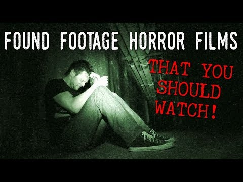 6 Found-Footage Horror Films YOU SHOULD WATCH!