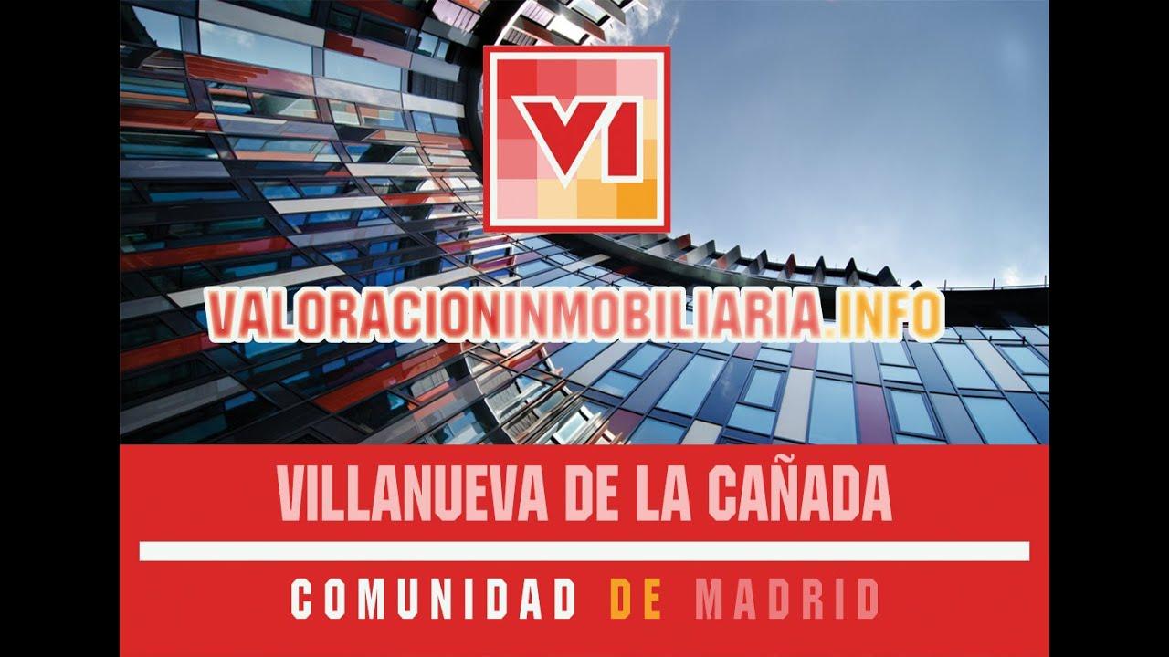 Valoración Inmobiliaria Villanueva De La Cañada Tasación