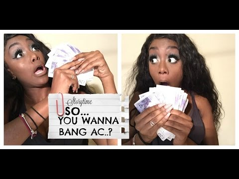 StoryTime | So you wanna bang an AC | Come we make some p's