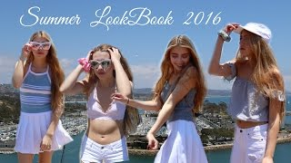 Summer LookBook //2016