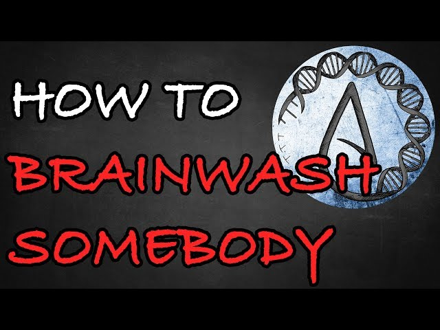 How To Brainwash Somebody (And When It's Okay) (2019)