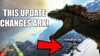 This Ark Update is going to change the game......