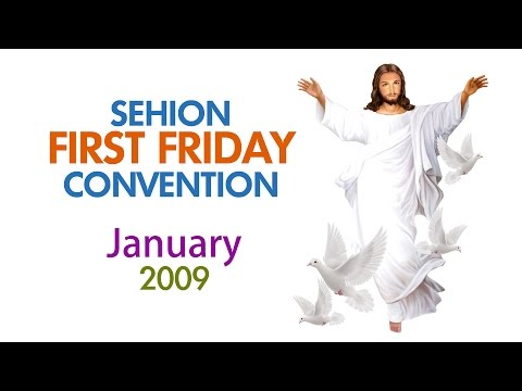 Sehion 1st Friday Convention, January 2009 | Fr. Xavier Khan Vattayil | Part 1
