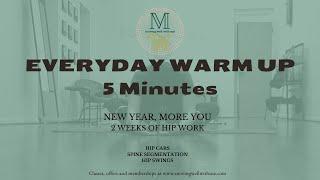 Everyday warm up  - 2 week hip work