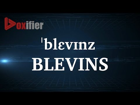 How to Pronunce Blevins in English - Voxifier.com