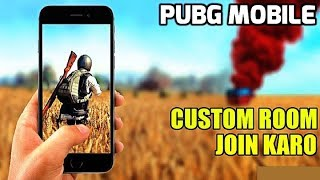 PUBG MOBILE Live Stream | Custom Room | JOIN KARO, and LET
