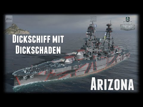 Let's Play World of Warships   Arizona   Dickschiff mit Dickschaden [ Gameplay - German  -Deutsch ]