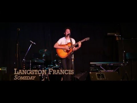 Langston Francis - Someday, YI 2015