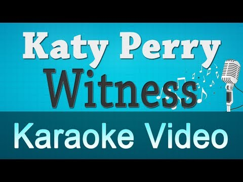 Katy Perry - Witness Karaoke Instrumental
