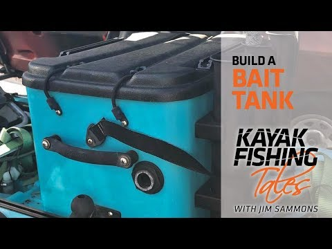 Learn To Build A Bait Tank For Your Fishing Kayak