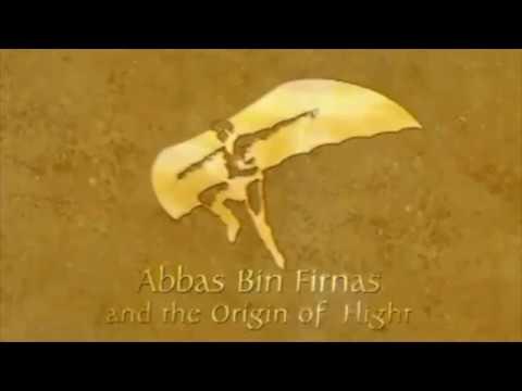 The First Aviator Abbas ibn Firnas - NHD
