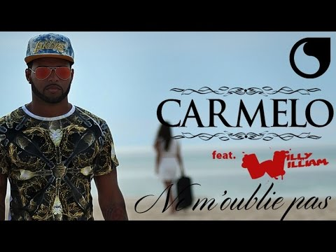 Carmelo Ft. Willy William - Ne m'oublie pas (Club Extended)