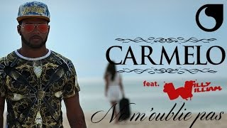 Carmelo Ft. Willy William Ne m 39 oublie pas Club Extended.mp3