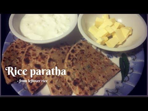 Rice paratha using cooked rice | Chawal ka parantha | Leftover rice paratha | stuffed rice parantha