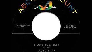 1957 HITS ARCHIVE: I Love You, Baby - Paul Anka
