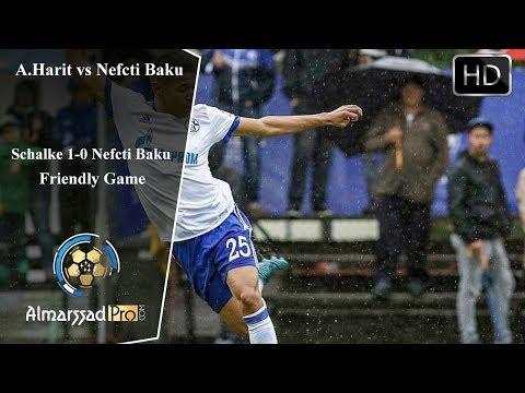 Amine Harit vs Neftci Baku  / Friendly...