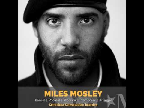 326: Miles Mosley on career diversification, effects, and living a creative life