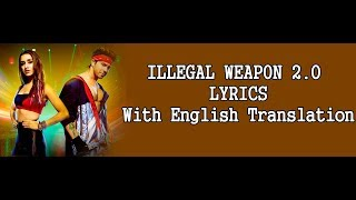ILLEGAL WEAPON 2 0 Lyrics English Translation, Street Dancer 3D