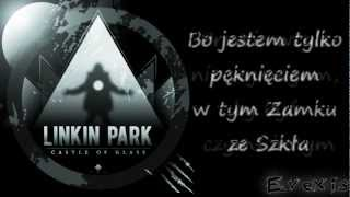 Linkin Park - Castle of Glass [Napisy PL]