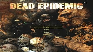 First Impressions On: Dead Epidemic [Land of the Dead: Road To Fiddler's Green Mod]