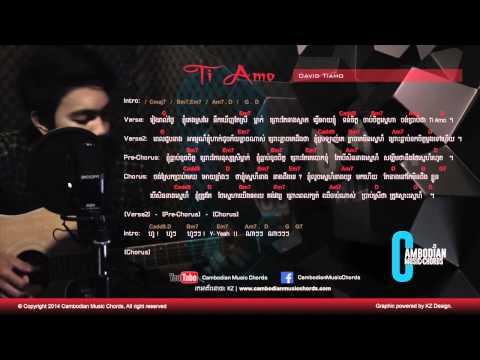 David TiAmo - Ti Amo (Lyric & Chord By Cambodian Music Chord)
