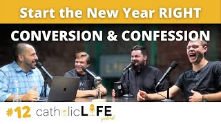 Ep 12: Conversion and the Sacrament of Confession w/ Fr. Greg Bim Merle
