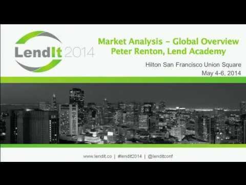 LendIt 2014: Peter Renton Global P2P Lending Overview
