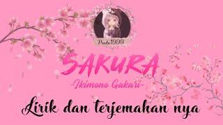 Lirik dan terjemahan || Sakura ~ Ikimono Gakari