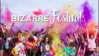 BIZARRE Festivals to Visit | JAN to DEC 2019