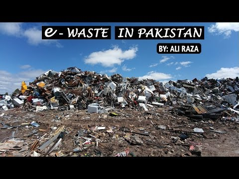 E-Waste Problems In Pakistan | E-Waste Toxic In Pakistan (Urdu/Hindi)