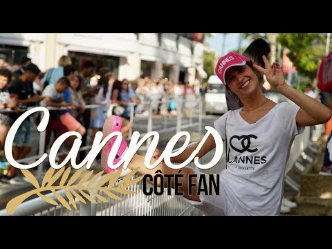 FESTIVAL DE CANNES - côté fan (part1)