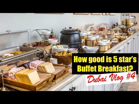 How good is Buffet Breakfast of 5 Star Hotels | Dubai Trip Day-2 (Vlog #4)