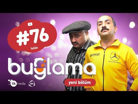 """""""Buğlama"""" #76 Yeni (02.01.2021)"""