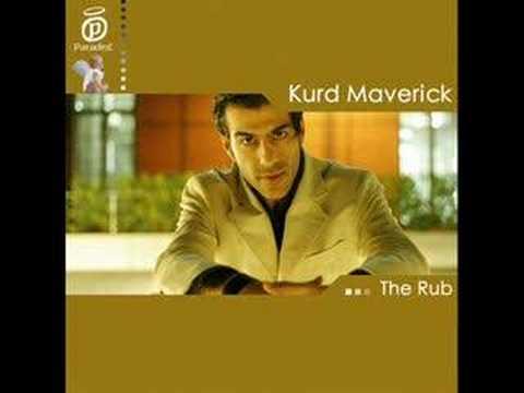 kurd maverick - the rub