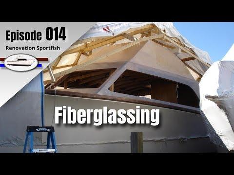 Fiberglass: Flybridge Walls & Cabin Sides - Boat Restoration EP014 (2014 Part 5)