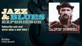 Calvin Russell - Soldier - JazzAndBluesExperience