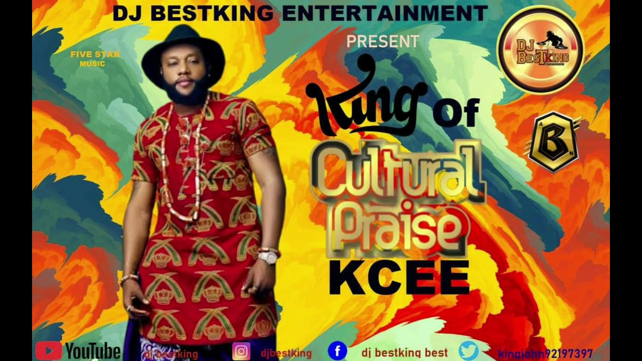 Download CULTURAL PRAISE MIX BY DJ BESTKING FT KCEE (OFFICIAL)