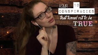 ASMR 10 CONSPIRACIES That Turned Out TRUE   Binaural Breathy Whispering, Ear To Ear