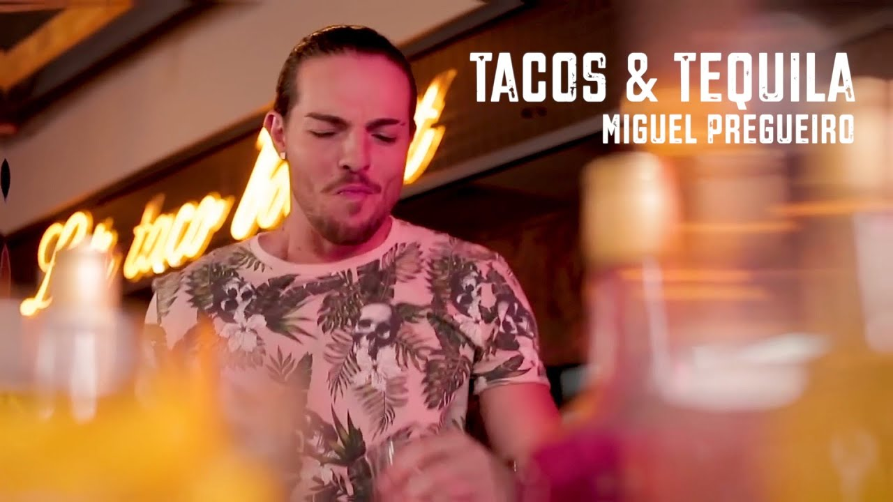 Miguel Pregueiro - Tacos & Tequila (Official Video)