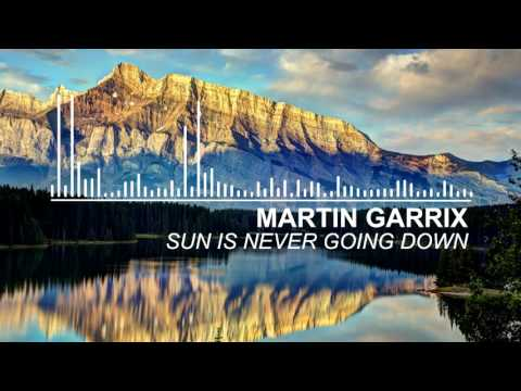 Martin Garrix - Sun Is Never Going Down feat Dawn Golden