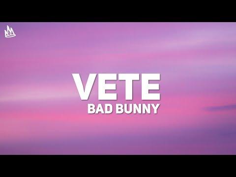 Bad Bunny – Vete (Letra / Lyrics)