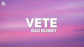 Bad Bunny - Vete (Letra / Lyrics)