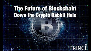 Tech Talks - The Future of Blockchain and Cryptocurrency