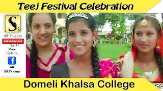 Domeli Khalsa College,Teej Mela Festival Calibration