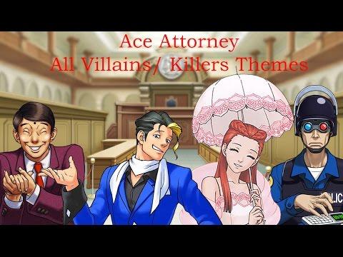 Ace Attorney ~ All Villain/Killer Themes 2016
