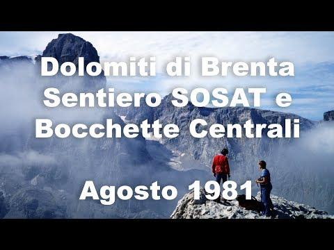 Dolomiti Di Brenta - Sentiero SOSAT E Bocchette Centrali - Agosto 1981 - Vie Attrezzate