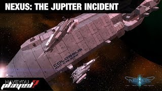 Have You Played - Nexus: The Jupiter Incident? Nostalgia gaming