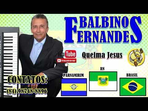 queima-jesus-*-balbino-fernandes-*-(-forró-pentecostal-)