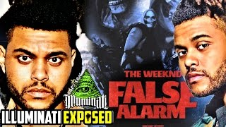 The Weeknd - False Alarm Illuminati EXPOSED